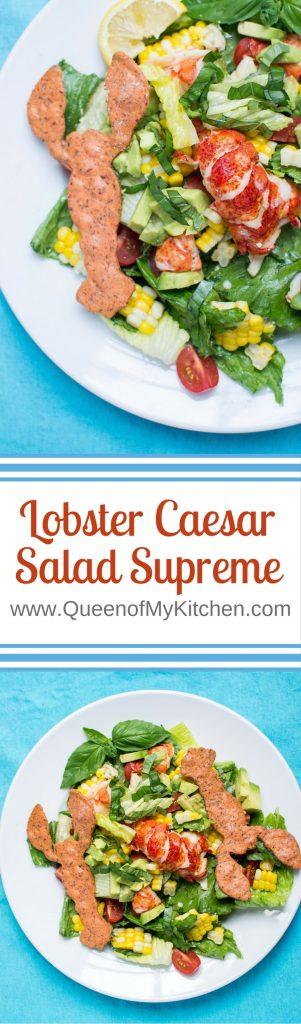 Lobster Caesar Salad Supreme Queen Of My Kitchen